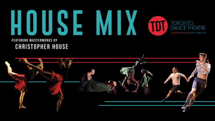 Toronto Dance Theatre's House Mix