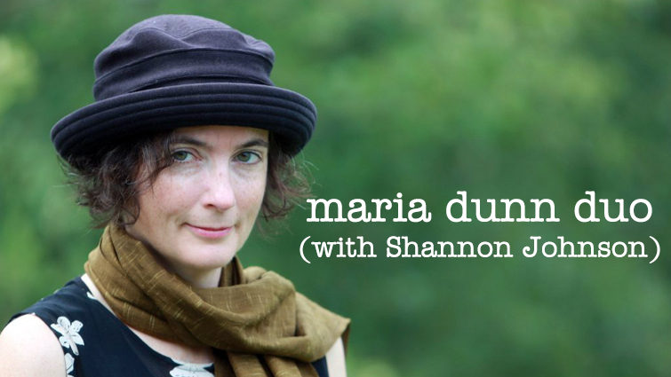 Maria Dunn Duo (with Shannon Johnson)