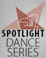 SPOTLIGHT Dance Series